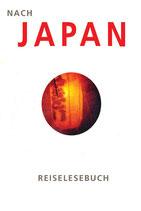 Nach Japan. Reiselesebuch