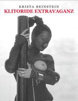 Beinstein, Krista: Klitoride Extravaganzen