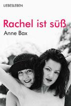 E-BOOK Bax, Anne: Rachel ist süß
