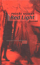Müller, Phoebe: Red Light