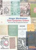 Wertheimer, Jürgen: Don Quijotes Erben. Die Kunst des europäischen Romans