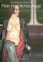 Mein heimliches Auge 19. Das Jahrbuch der Erotik 2004/2005