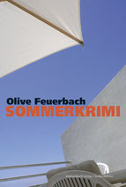 E-BOOK Feuerbach, Olive: Sommerkrimi