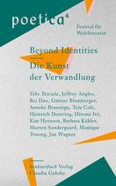 Tawada, Yoko u.a. : Beyond Identities / Die Kunst der Verwandlung, Poetica 4