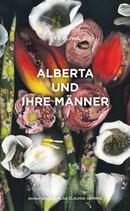 Gliwa, Ute: Alberta und ihre Männer