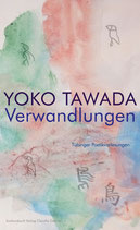 E-BOOK Tawada, Yoko: Verwandlungen. Tübinger Poetik Vorlesungen