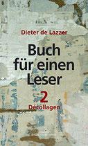 Lazzer, Dieter de: Buch für einen Leser 2