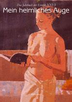 Mein heimliches Auge 26. Das Jahrbuch der Erotik 2011/2012