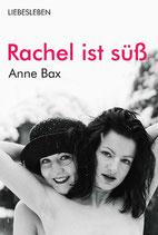 Bax, Anne: Rachel ist süß
