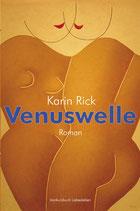 Rick, Karin: Venuswelle