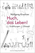 E-BOOK Kirschner, Wolfgang: Huch, das Leben