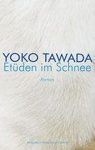 E-Book Tawada, Yoko: Etüden im Schnee