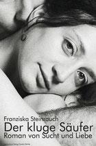 Steinrauch, Franziska: Der kluge Säufer