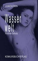 Schulz, Paulina: Wasserwelt