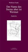 Frank, Wolfram: Der Name des Sterns aber ist Wermut