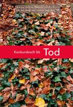 Gehrke, Claudia/ Sellier, Stephanie (Hg.): Tod. Konkursbuch 56