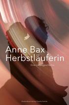 Bax, Anne: Herbstläuferin. Eine Liebesgeschichte.