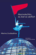 E-BOOK Lioubaskina, Marina: Marinotschka, du bist so zärtlich