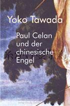 Tawada, Yoko: Paul Celan und der chinesische Engel. Roman