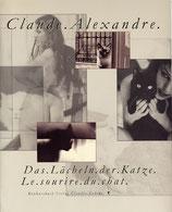 Alexandre, Claude: Le sourire du chat - Das Lächeln der Katze