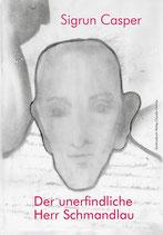 E-BOOK Casper, Sigrun: Der unerfindliche Herr Schmandlau