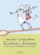 Bax, Anne: Kochen & Küssen