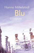 Mittelstädt, Hanna: Blu