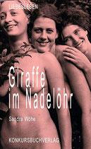 Wöhe, Sandra: Giraffe im Nadelöhr