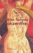 E-BOOK Tawada, Yoko: akzentfrei
