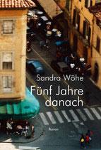 E-BOOK Wöhe, Sandra: Fünf Jahre danach