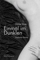 Voss, Ulrike: Einmal im Dunkeln