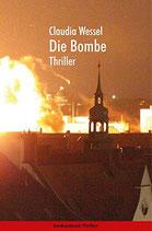 Wessel, Claudia: Die Bombe