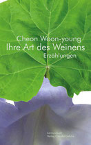 Cheon Woon-Young: Ihre Art des Weinens