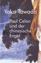 E-BOOK Tawada, Yoko: Paul Celan und der chinesische Engel. Roman