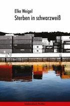 E-BOOK Weigel, Elke: Sterben in schwarzweiß