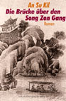Su-Kil An: Die Brücke über den Son Zong Gang