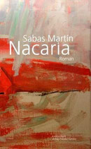 Martín, Sabas: Nacaria