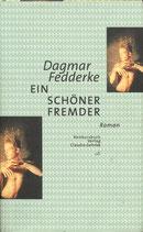 Fedderke, Dagmar: Ein schöner Fremder