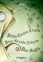 Petits contes cruels pour grands enfants pas sages - Aurélio