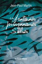 Les fontaines poissonneuses de Salses - Jean-Paul Martin