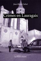 Crimes en Lauragais - Jean-Marie Calvet