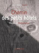 Chemin des petits hôtels - Jean-François Agostini