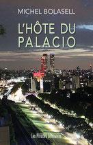 L'hôte du Palacio - Michel Bolasell