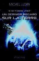 Un dernier regard sur la Terre - 11 octobre 2317 - Michel Llory