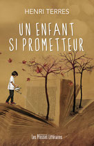 Un enfant si prometteur - Henri Terrès