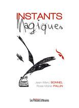 Instants magiques - Jean-Marc Bonnel