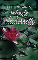 Jalousie obsessionnelle - Corinne Vanes