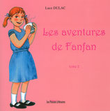Les aventures de Fanfan tome 2 - Luce Dulac