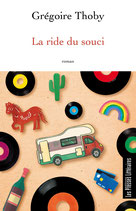 La ride du souci - Grégoire Thoby
