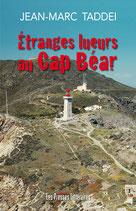 Étranges lueurs au Cap Béar - Jean-Marc Taddéi